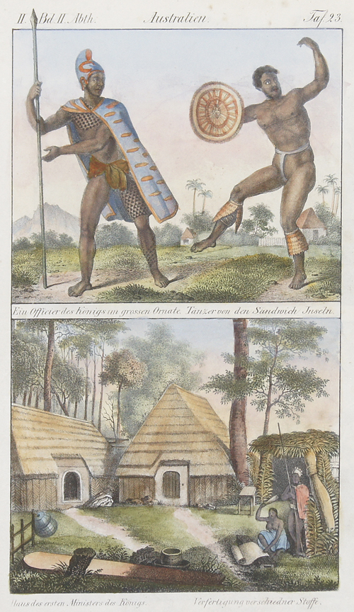 Anonymus  Australien. Ein Officier des Königs im grossen Ornate. Tänzer von den Sandwich Inseln/ Haus des ersten Minister des Königs/ Verfertigung verschiedener