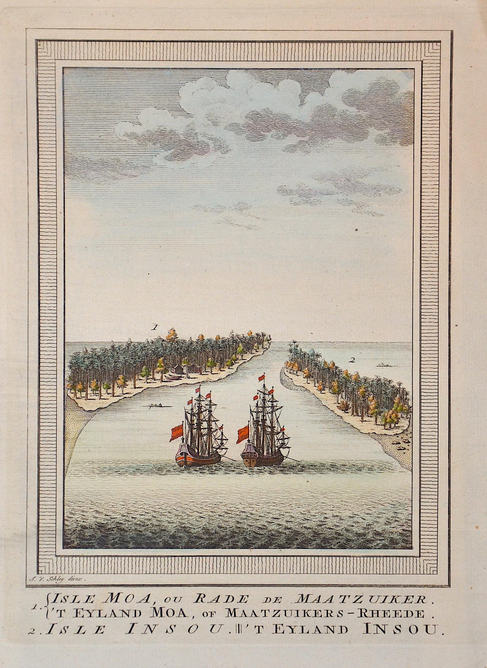 Schley, van der Jacob 1. Isle Moa, ou Rade de Maatzuiker. 'T Eyland Moa, of Maatzuikers-Rheede. 2. Isle Insou. 'T Eyland Insou.
