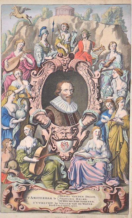 Anonymus  T´Amsterdam by Daniel van den Dalen, Francois Halma, de Ved. Van A.van Someren. T´Utrecht by Willem van de Water.