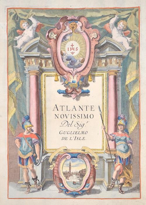 L´Isle, de/ Albizzi G. Guillaume Atlante novissimo del Sig.